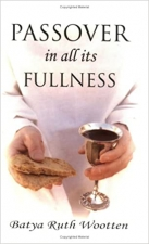 Passover in All Its Fullness