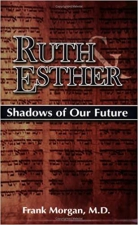 Ruth & Esther: Shadows of Our Future