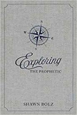 Exploring the Prophetic