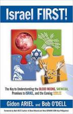 Israel First!: The Key to Understanding the Blood Moons