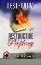 Destructive Prophecy