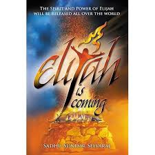 Elijah is coming!