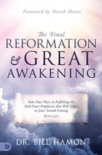 The Final Reformation and Great Awakening