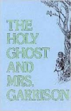 The Holy Ghost and Mrs. Garrison