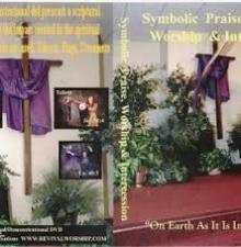 Symbolic Praise, Worship & Intercession vol 1