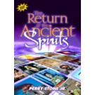 The return of the Ancient Spirits DVD
