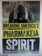 Breaking America's Pharmakeia Spirit