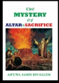 THE MYSTERY OF ALTAR AND SACRIFICE