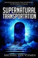 Supernatural Transportation