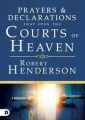 Prayer and declaration that open the courts of heaven