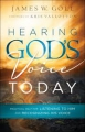 Hearing Gods Voice Today: Practical Help for listening