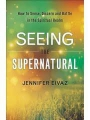 Seeing in the Supernatural