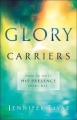 Glory Carriers: Host the presence every day