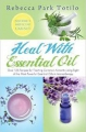 Healing with Essential Oil