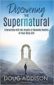 Discovering the Supernatural