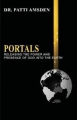 Portals: Releasing the power and presence