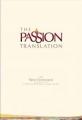 The Passion Translation (TPT): New Testament (Ivory)