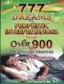 777 Dreams & Prophetic interpretations