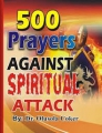 500 Prayers Against Spiritual Attack