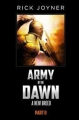 Army of the Dawn: A new breed part 2
