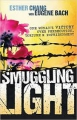 Smuggling light