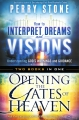 How to interpret Dreams / Opening the Gates of Heaven