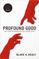 Profound Good
