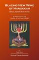 Blazing New Wine of Hanukkah (Bridal Restoration of DNA)