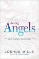 Seeing Angels: How to recotgnise and interact