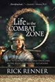 Life in the Combat Zone: How to Survive,