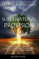 Supernatural Provision: Learning to Walk in Greater Levels