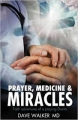 Prayer Medicine and Miracles