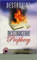 Destructive Prophecy