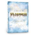 A way in the wilderness Audio 4CD