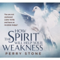 How the Spirit will help your weakness AudioCD