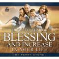 How to bring Blessing and Increase in Your Life Audio (2 CD)