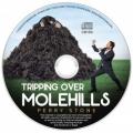 Tripping over molehills Audio